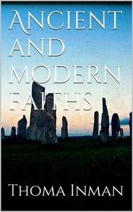 Ancient and Modern Faiths - copertina