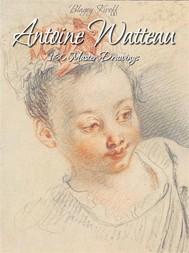 Antoine Watteau: 130 Master Drawings - copertina