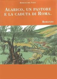 Alarico, un pastore e la caduta di Roma - copertina