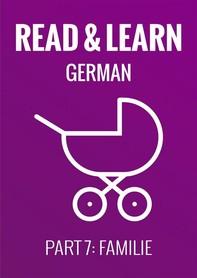 Read & Learn German - Deutsch lernen - Part 7: Familie - Librerie.coop