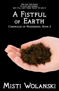 A Fistful of Earth (Chronicles of Marsdenfel: Book 2) - copertina
