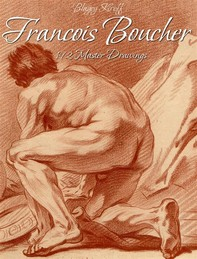 Francois Boucher: 192 Master Drawings - Librerie.coop