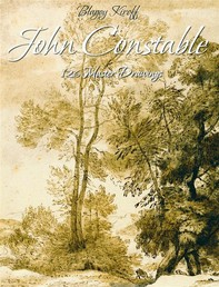 John Constable: 126 Master Drawings - Librerie.coop