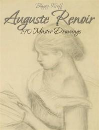 Auguste Renoir: 190 Master Drawings - Librerie.coop