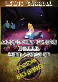 Alice nel Paese delle meraviglie: Versione illustrata - copertina