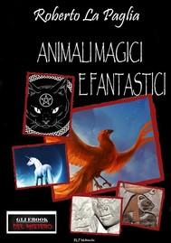 Animali magici e fantastici - copertina
