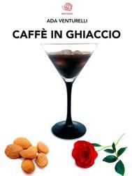 Caffè in ghiaccio  - copertina
