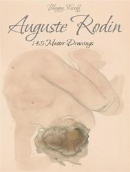 Auguste Rodin: 145 Master Drawings - copertina
