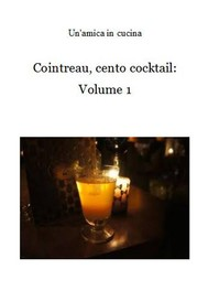 Cointreau, cento cocktail: Volume 1 - copertina