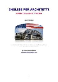 Inglese per Architetti: esercizi audio/video(SOLUZIONI) - copertina