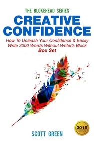 Creative Confidence : How To Unleash Your Confidence & Easily Write 3000 Words Without Writer's Block Box Set - copertina