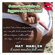 9 Storie Erotiche  da leggere dopo i 20 anni, di  Mat Marlin  sexy hot - copertina