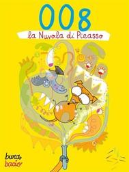 008 e la Nuvola di Picasso - copertina