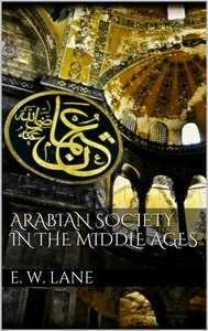 Arabian Society In The Middle Ages - copertina