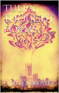 Tulpa: Thought-Forms - Librerie.coop