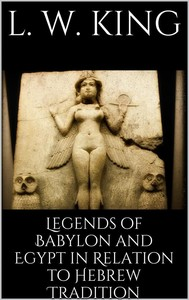 Legends of Babylon and Egypt in Relation to Hebrew Tradition - copertina
