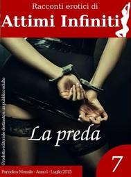 ATTIMI INFINITI n.7 - La preda - copertina