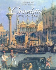 Canaletto: 193 Colour Plates - Librerie.coop