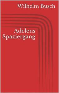 Adelens Spaziergang - copertina