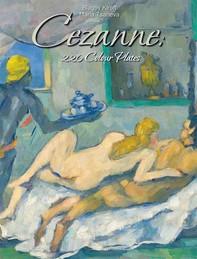 Cezanne: 220 Colour Plates - Librerie.coop