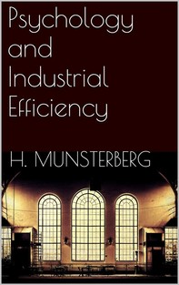 Psychology and Industrial Efficiency - Librerie.coop