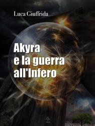 Akyra e la guerra all'infero - copertina