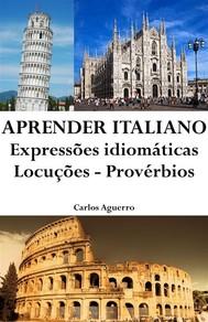 Aprender Italiano: Expressões idiomáticas ‒ Locuções ‒ Provérbios - copertina