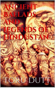 Ancient Ballads and Legends of Hindustan - copertina