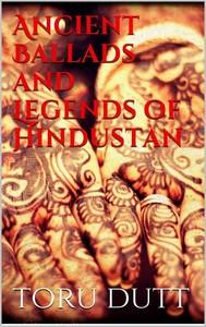 Ancient Ballads and Legends of Hindustan - copertina