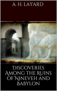 Discoveries among the Ruins of Nineveh and Babylon - copertina
