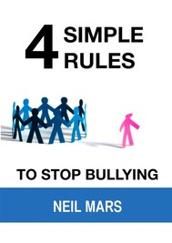 4 Simple Rules to Stop Bullying - copertina