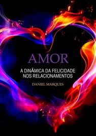 Amor: A dinâmica da felicidade nos relacionamentos - copertina