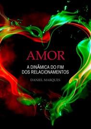 Amor: A dinâmica do fim dos relacionamentos - copertina