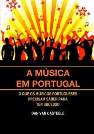 A Música em Portugal: O que os Músicos Portugueses Precisam Saber para ter Sucesso - copertina