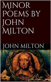 Minor Poems by John Milton - Librerie.coop