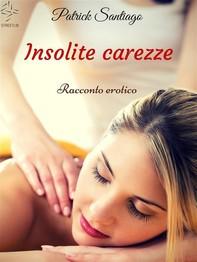 Insolite carezze - Librerie.coop
