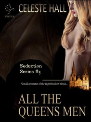 All The Queen's Men: Seduction Series, Book 5 - copertina
