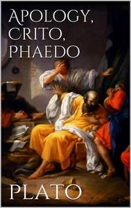Apology, Crito, Phaedo - copertina