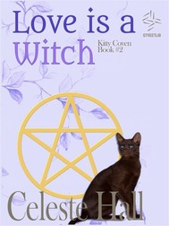 Love Is A Witch: Kitty Coven Series, Book 2 - copertina