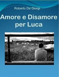 Amore & Disamore per Luca - copertina