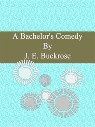 A Bachelor's Comedy - copertina