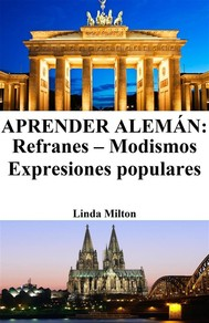 Aprender Alemán: Refranes - Modismos - Expresiones populares - copertina