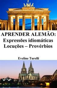 Aprender Alemão: Expressões idiomáticas ‒ Locuções ‒ Provérbios - copertina