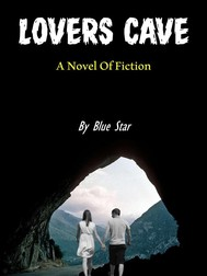 lovers cave _ anovel of fiction - copertina