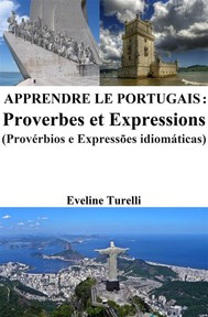 Apprendre le Portugais : Proverbes et Expressions - copertina