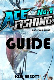 Ace Fishing Wild Catch Guide - copertina