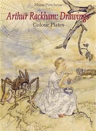 Arthur Rackham: Drawings Colour Plates   - copertina