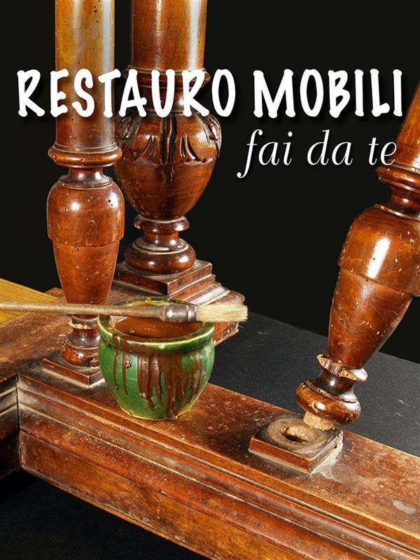 Restauro Fai Da Te Valerio Poggi Ebook Bookrepublic