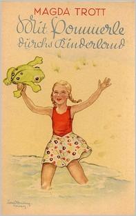 Mit Pommerle durchs Kinderland (Illustrierte Ausgabe) - Librerie.coop