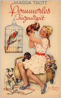 Pommerles Jugendzeit (Illustrierte Ausgabe) - Librerie.coop